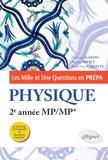 Frédéric Paviet-Salomon et Christian Garing - Les Mille et Une questions de la physique en prépa 2e année MP/MP*.