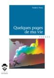 Frédéric Pérez - Quelques pages de ma vie.