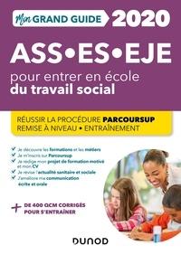 Epub mobi ebooks téléchargez Mon Grand Guide pour entrer en école du travail social - ASS, ES, EJE - 2020  - Parcoursup - Assistant de Service Social - Éducateur Spécialisé - Éducateur de Jeunes Enfants
