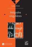 Frédéric Pham - Intégrales singulières.