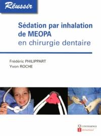 Frédéric Philippart et Yvon Roche - Sédation par inhalation de MEOPA en chirurgie dentaire.