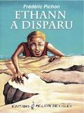 Frédéric Pichon - Ethann a disparu.