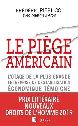 Le piège américain - Format ePub - 9782709663861 - 7,99 €