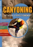 Frédéric Pin - Canyoning : initiation & perfectionnement.