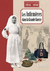 Frédéric Pineau - Les Infirmières dans la Grande Guerre.