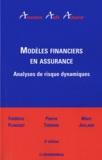 Frédéric Planchet et Pierre Thérond - Modèles financiers en assurance - Analyses de risque dynamiques.