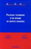 Frédéric Planchet et Pierre Thérond - Pilotage technique d'un régime de rentes viagères.