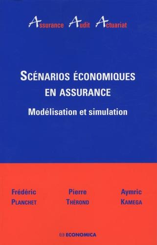 Frédéric Planchet et Pierre Thérond - Scénarios économiques en assurance - Modélisation et simulation.