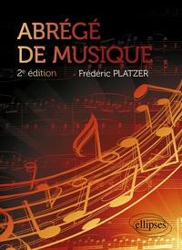 Frédéric Platzer - Abrégé de musique.