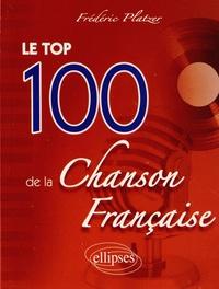 Frédéric Platzer - Le top 100 de la Chanson Française.