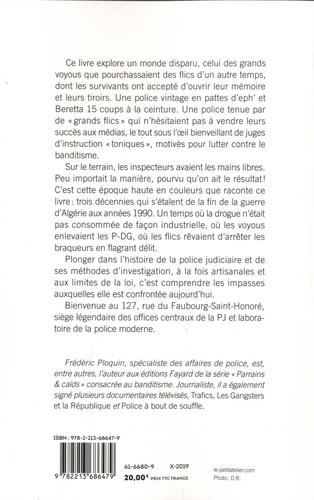 C'etait la PJ. 1960-1990, Le temps béni des flics