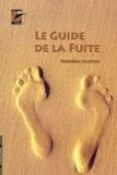 Frédéric Ploton - Le guide de la fuite.