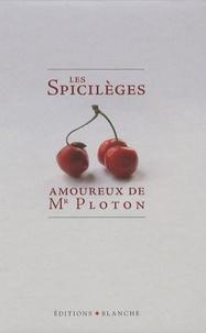 Deedr.fr Les Spicilèges amoureaux de Mr Ploton Image