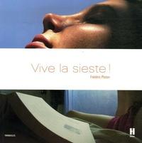 Frédéric Ploton - Vive la sieste ! - Ou comment se réapproprier les bons moments de la vie.