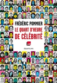 Frédéric Pommier - Le quart d'heure de célébrité.