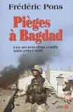 Frédéric Pons - Pièges à Bagdad.