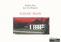 Frédéric Pont et Jean Luc Brignola - Vues du train.