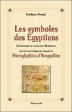 Frédéric Portal - Les symboles des Egyptiens comparés à ceux des Hébreux.