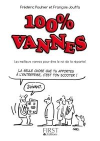 Frédéric Pouhier et François Jouffa - 100% vannes.