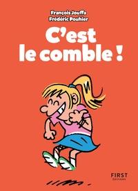 Frédéric Pouhier et François Jouffa - C'est le comble !.