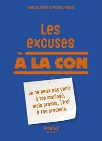 Frédéric Pouhier et François Jouffa - Les excuses à la con.