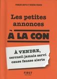 Frédéric Pouhier et François Jouffa - Les petites annonces à la con.