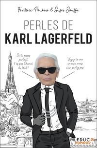 Frédéric Pouhier et Susie Jouffa - Perles de Karl Lagerfeld.