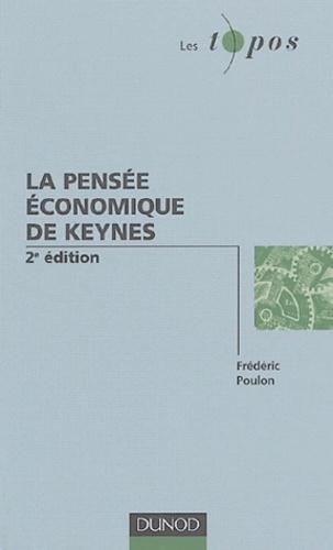 Frédéric Poulon - La pensée économique de Keynes.