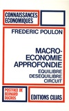 Frédéric Poulon - Macroéconomie approfondie - Equilibre, déséquilibre, circuit.