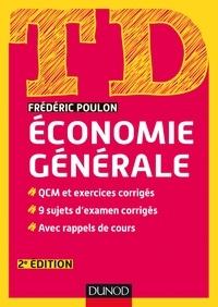 Frédéric Poulon - TD Economie générale - 2e édition.