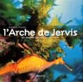Frédéric Presles - L'arche de Jervis - Un dernier paradis sous-marin.
