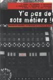 Frédéric Prilleux - Y'a pas de sots métiers !.