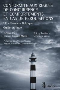 Conformité aux règles de concurrence et comportements en cas de perquisitions - UE, France, Belgique, guide pratique.pdf