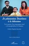 Frédéric Pugnière-Saavedra - Le phénomène Deschiens à la télévision - De la genèse d'un programme sériel à la manifestation de l'humour.
