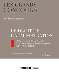 Frédéric Puigserver - Le droit de l'administration.