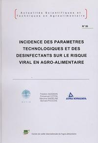 Frédéric Quignon et Emmanuel Coton - Incidence des paramètres technologiques et des désinfectants sur le risque viral en agro-alimentaire.