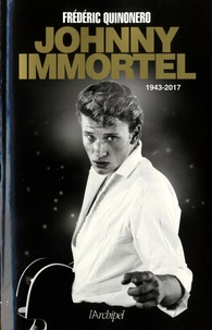 Frédéric Quinonero - Johnny Immortel.