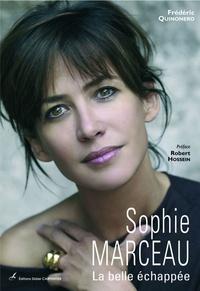 Frédéric Quinonero - Sophie Marceau - La belle échappée.