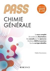 Frédéric Ravomanana - PASS UE 1 Chimie générale - 5e éd. - Manuel : cours + entraînements corrigés.