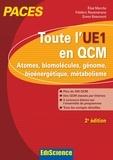 Toute l'UE1 en QCM, PACES - 2e éd. - Atomes, biomolécules, génome, bioénergétique, métabolisme.
