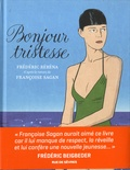 Frédéric Rébéna - Bonjour tristesse.