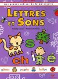 Frédéric Rébéna et Fanelly Lacroix - Lettres et Sons, dès 5 ans.