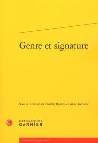Frédéric Regard et Anne Tomiche - Genre et signature.