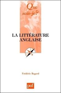 Frédéric Regard - La littérature anglaise.