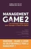 Frédéric Rey-Millet et Isabelle Rey-Millet - Management Game - Tome 2, Les nouvelles règles du jeu pour manager à l'heure du digital.
