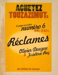 Frédéric Rey et Olivier Douzou - Réclames....