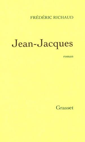 Frédéric Richaud - Jean-Jacques.