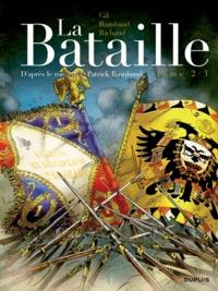 Frédéric Richaud et Ivan Gil - La Bataille Tome 2 : .