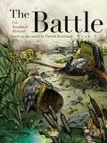 Frédéric Richaud et  Patrick Rambaud - The Battle - Volume 3.