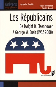 Les Républicains - De Dwight D. Eisenhower à George W. Bush (1952-2008).pdf